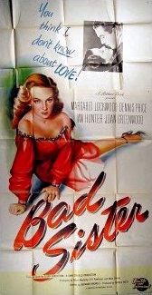 Poster for Bad Sister [The White Unicorn] (1947) (2)