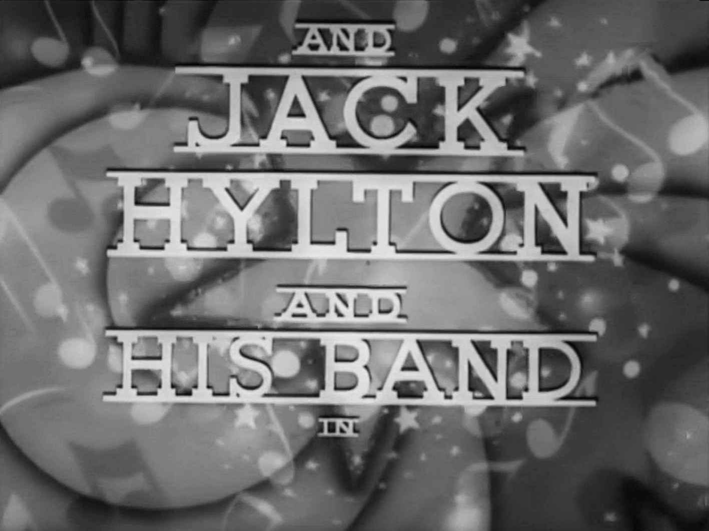 Main title from Band Waggon (1940) (5). And Jack Hylton and His Band in