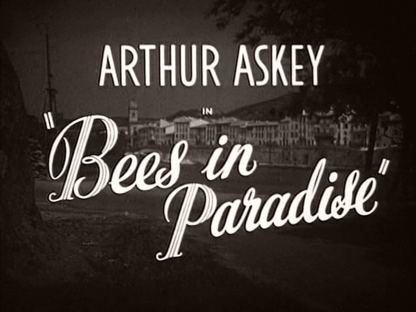 Main title from Bees in Paradise (1944) (2)  Arthur Askey