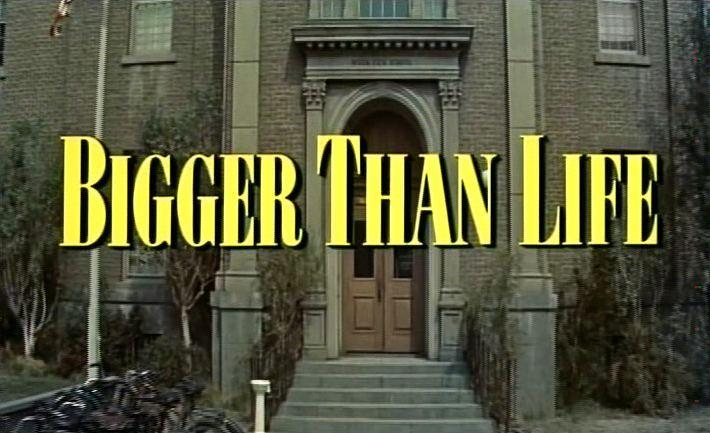 Bigger Than Life (1956 film)