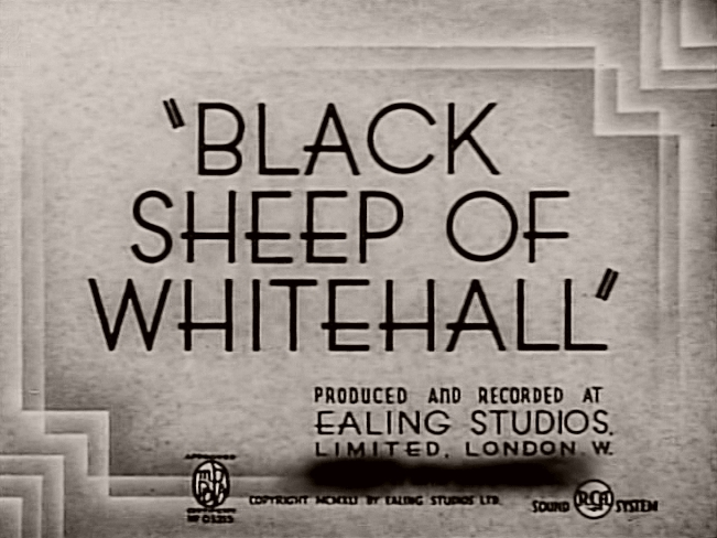 Main title from Black Sheep of Whitehall (1942).  Produced and recorded at Ealing Studios Limited, London W