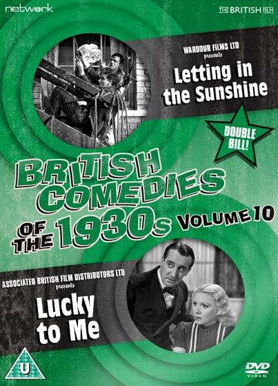 British Comedies 1930s Vol 10 DVD from Network and The British Film.  Features Letting in the Sunshine (1933) and Lucky to Me (1939)