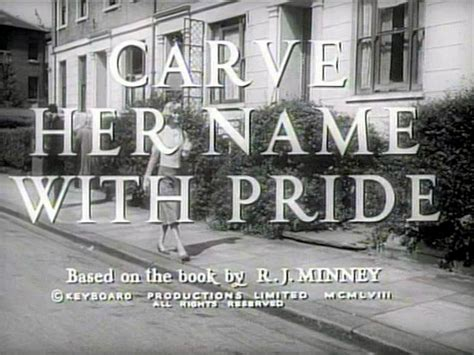 Her Name: Carve Her Name With Pride (1958 Film