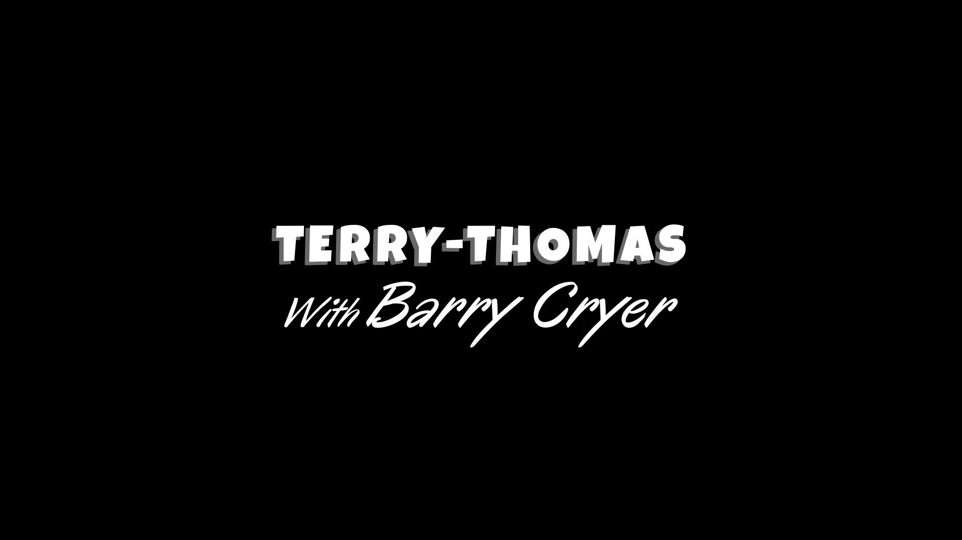 Main title from the 'Terry-Thomas' episode of Comedy Legends (2)