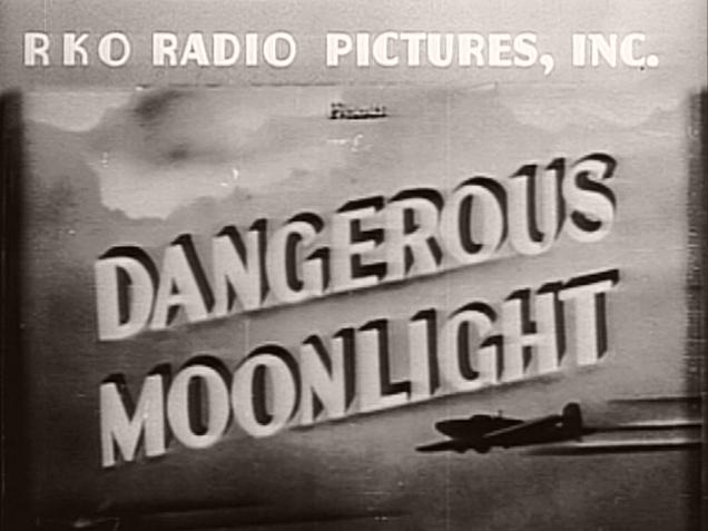 Main title from Dangerous Moonlight (1941)