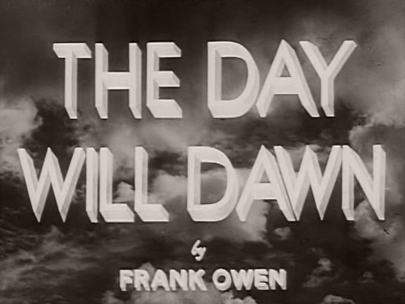 Main title from The Day Will Dawn (1942) (8)  By Frank Owen