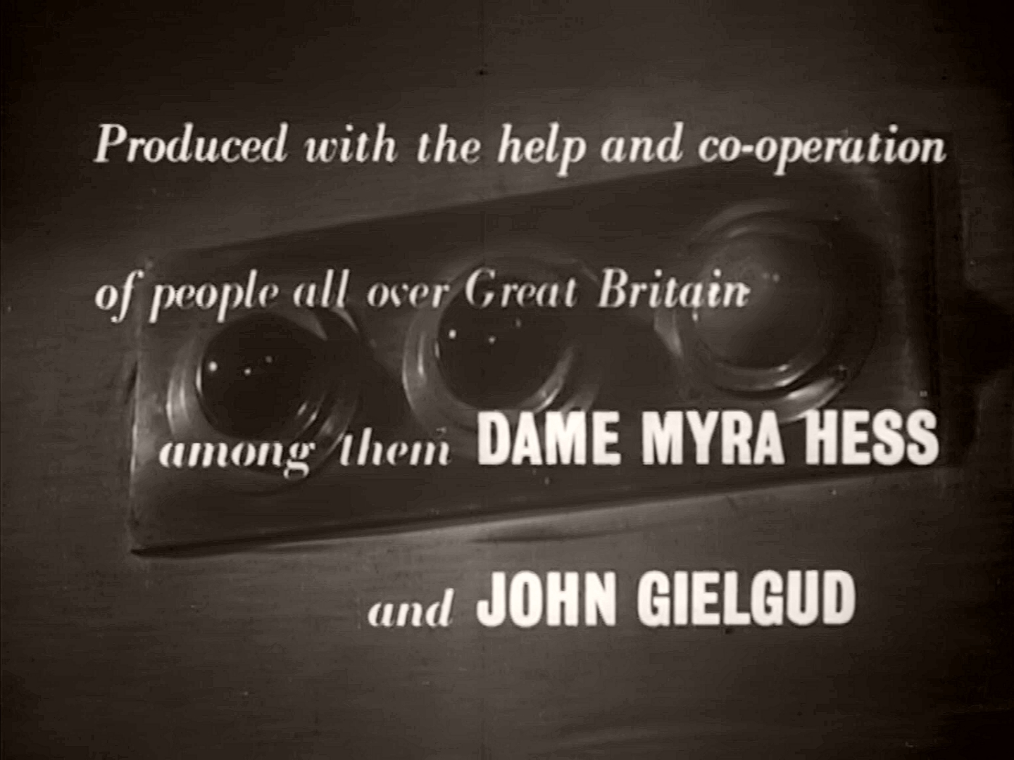 Main title from A Diary for Timothy (1945) (6). Produced with the help and co-operation of people all over Great Britain among them Dame Myra Hess and John Gielgud