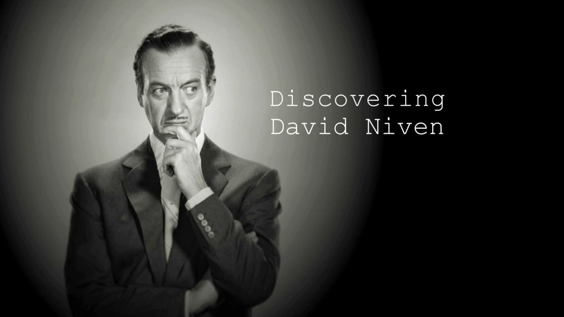 Main title from the 'Discovering: David Niven' episode of Discovering Film, featuring David Niven