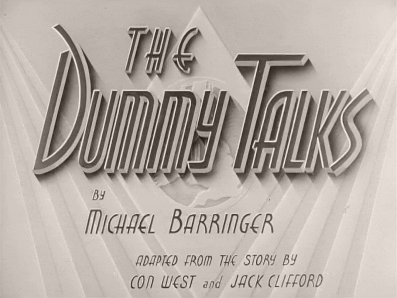 Main title from The Dummy Talks (1943) (3). By Michael Barringer