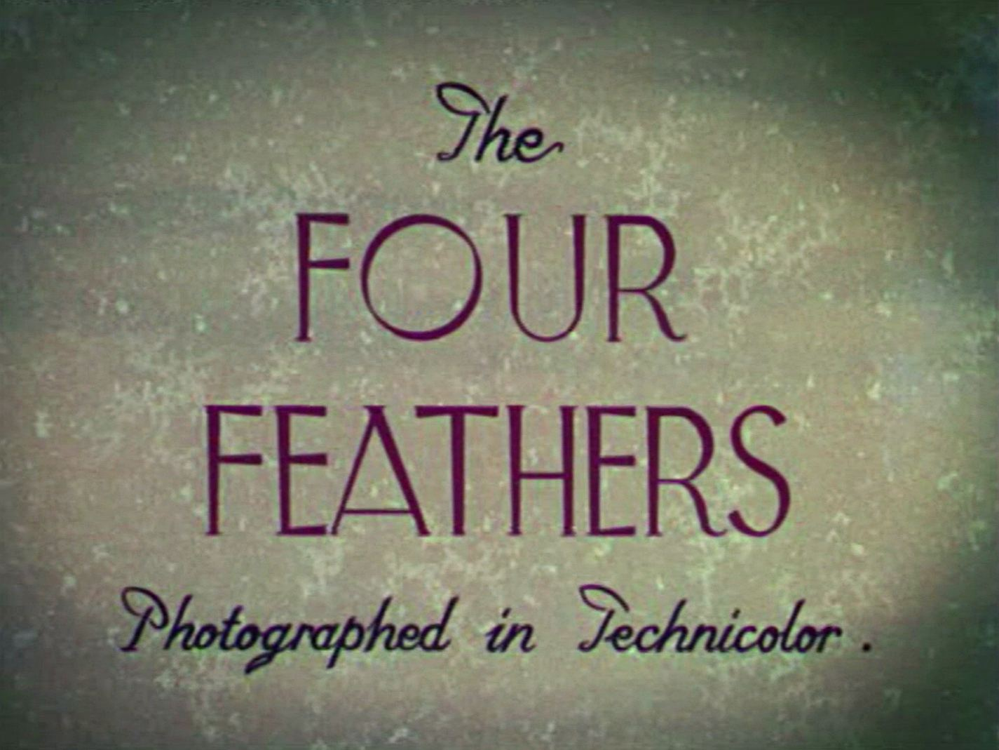 Main title from The Four Feathers (1939) (3)  Photographed in Technicolor