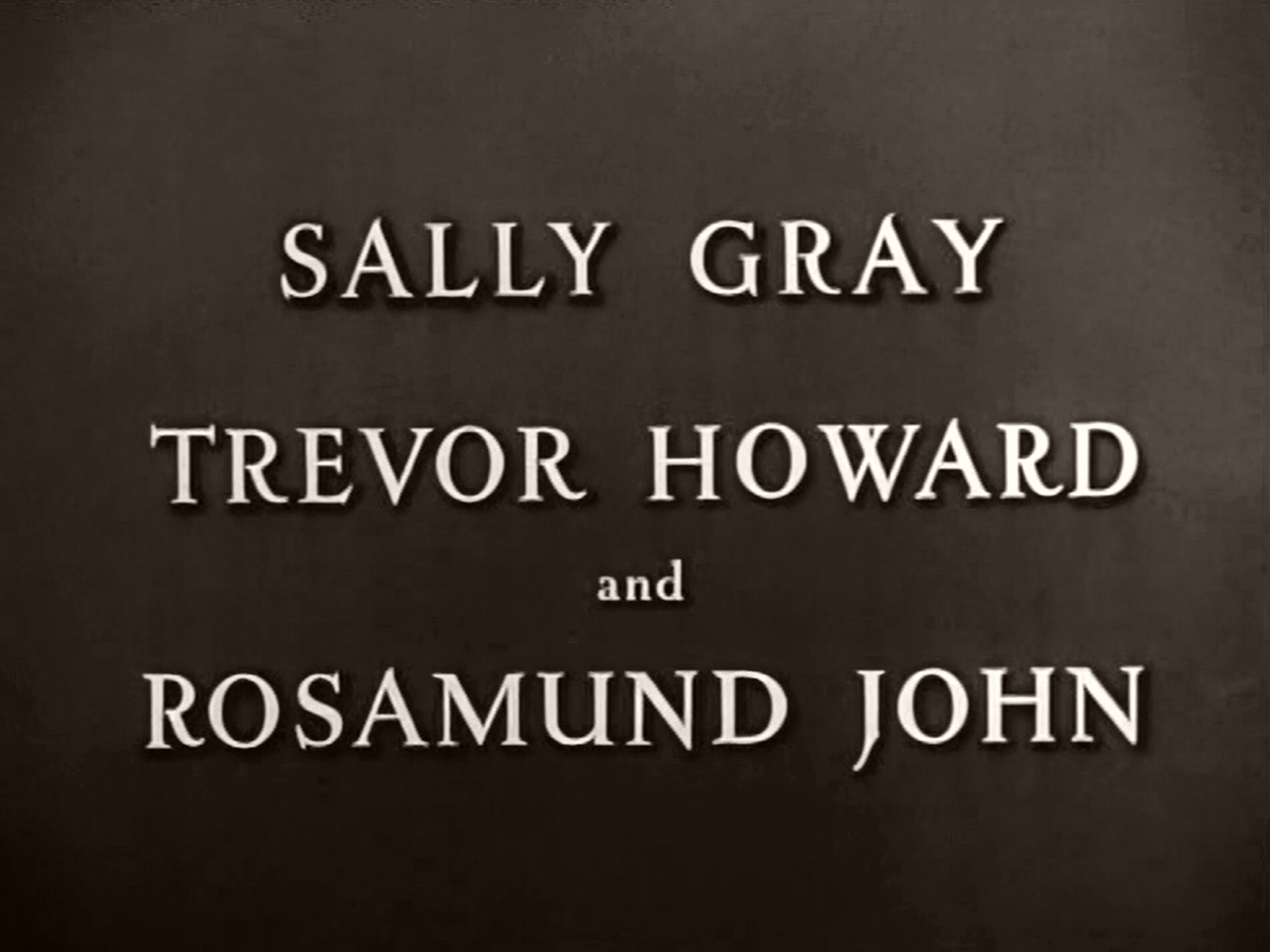 Main title from Green for Danger (1947) (1).  Sally Gray Trevor Howard and Rosamund John