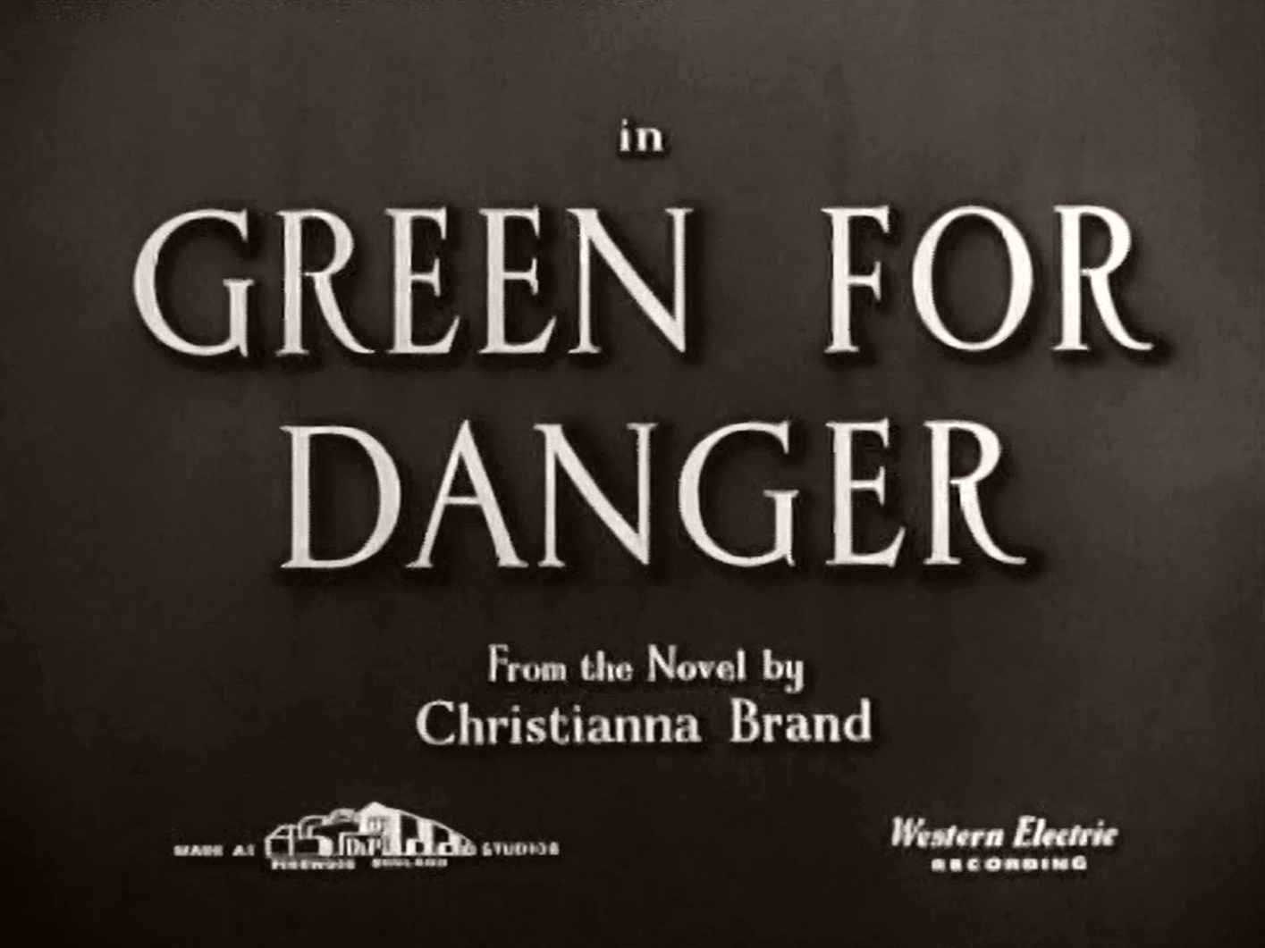 Main title from Green for Danger (1947) (2).  In Green for Danger from the novel by Christianna Brand.  Made at Pinewood England Studios.  Western Electric recording