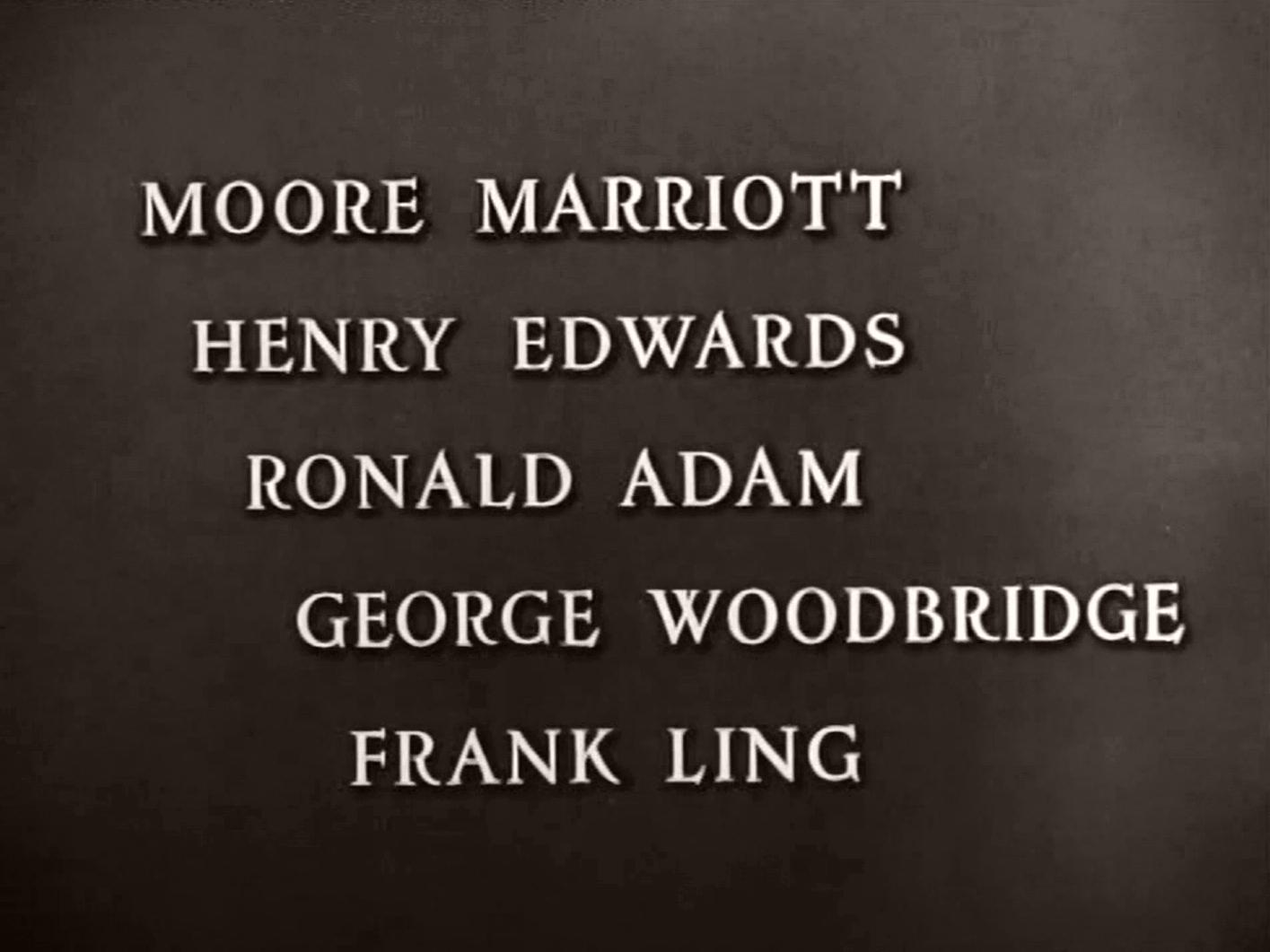 Main title from Green for Danger (1947) (5).  Moore Marriott Henry Edwards, Ronald Adam, George Woodbridge, Frank Ling