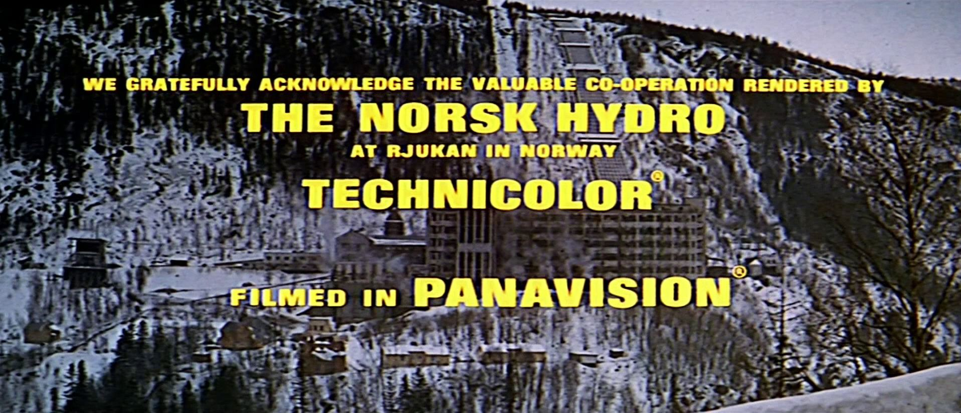 Main title from The Heroes of Telemark (1965) (9). We gratefully acknowledge the valuable co-operation rendered by the Norsk Hydro at Rjukan in Norway. Technicolor. Filmed in Panavision