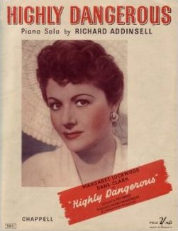 Sheet music from Highly Dangerous.  Piano solo by Richard Addinsell