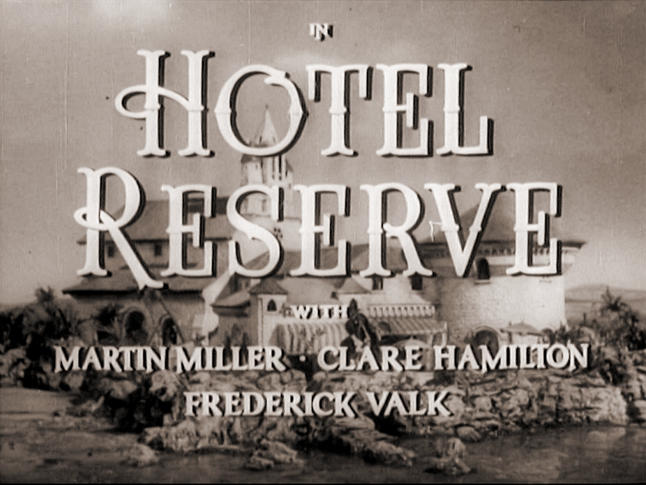 Main title from Hotel Reserve (1944)