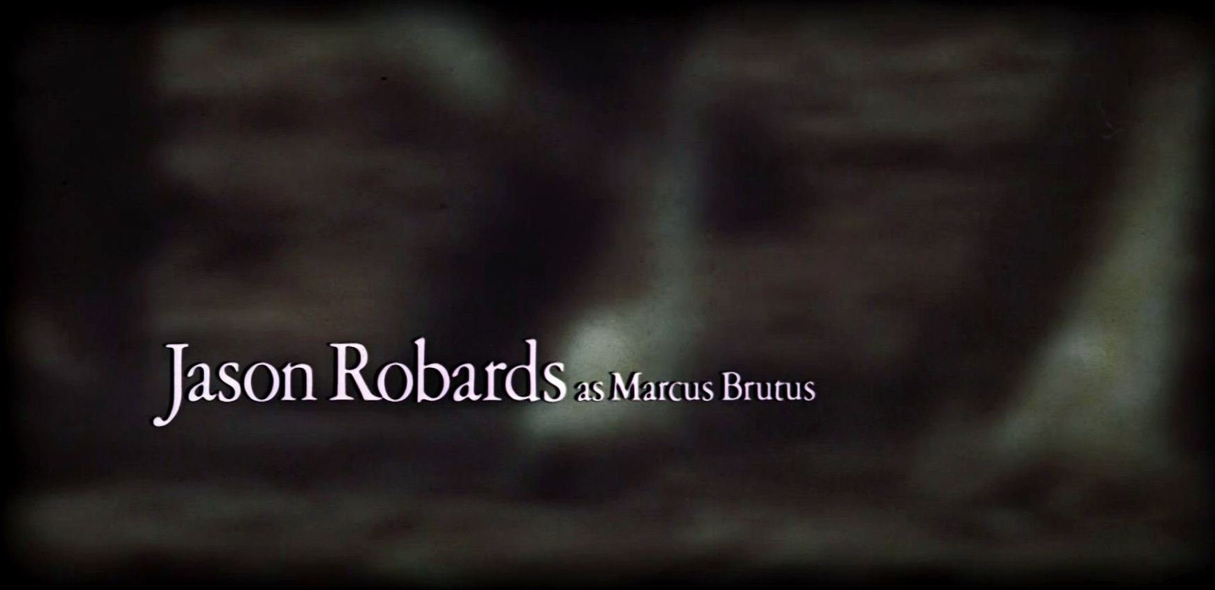 Main title from Julius Caesar (1970) (5)  Jason Robards as Marcus Brutus