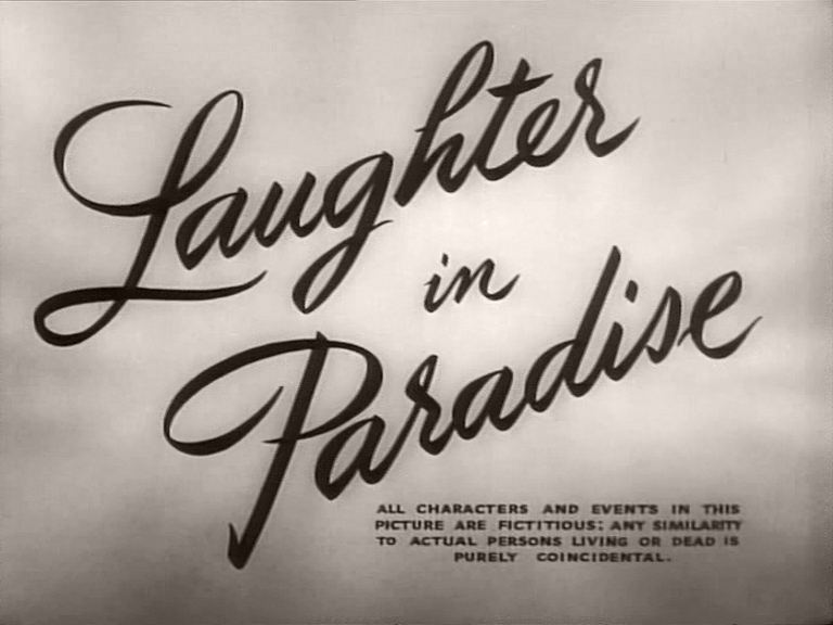 Main title from Laughter in Paradise (1951)