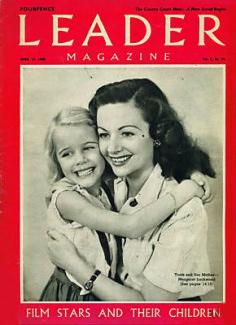 Leader magazine with Julia Lockwood and  Margaret Lockwood.  April, 1948.  Fiilm stars and their children.