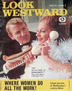Look Westward magazine with Leslie Phillips and  Joan Greenwood in The Reluctant Debutante.  27th February, 1966.