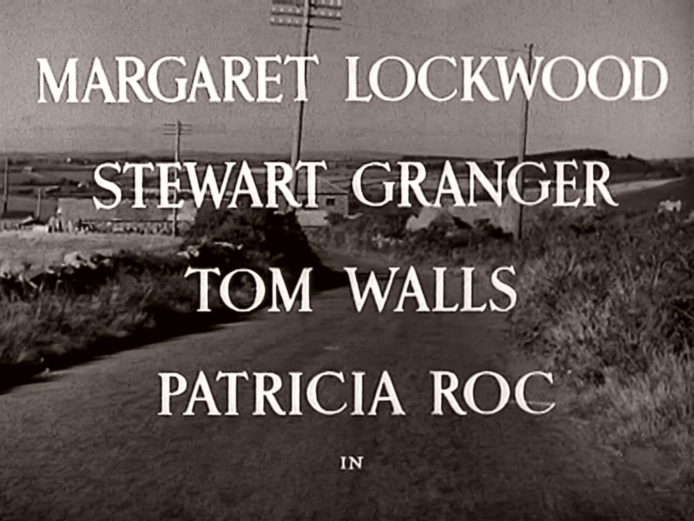 Main title from Love Story (1944) (3). Margaret Lockwood, Stewart Granger, Tom Walls, Patricia Roc in