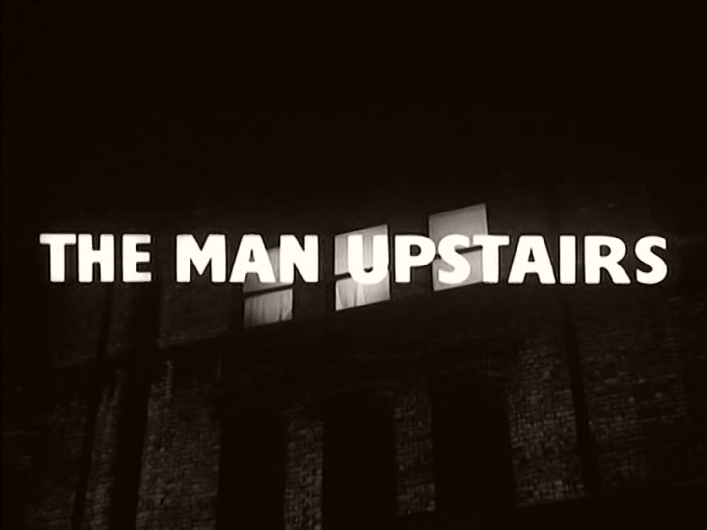 Main title from The Man Upstairs (1958) (3)
