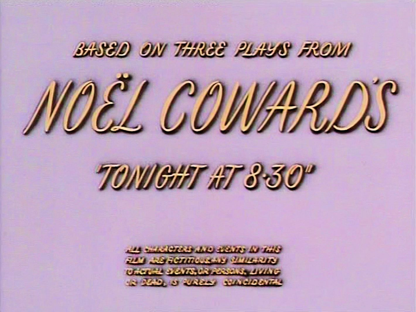 Main title from Meet Me Tonight (1952) (5).  Based on three plays from Noël Coward's 'Tonight at 8.30'