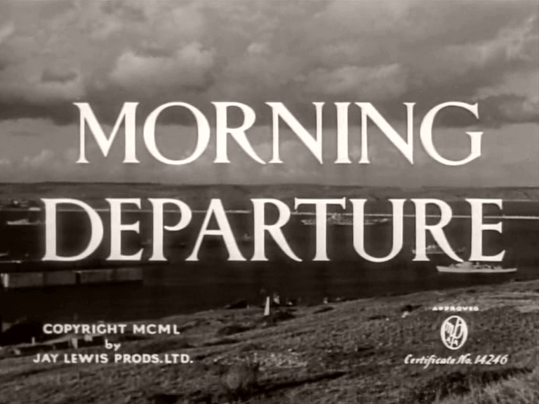 Main title from Morning Departure (1950)