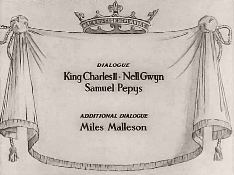 Main title from Nell Gwyn (1934) (3).  Dialogue King Charles II Nell Gwyn, Samuel Pepys.  Additional dialogue Miles Malleson