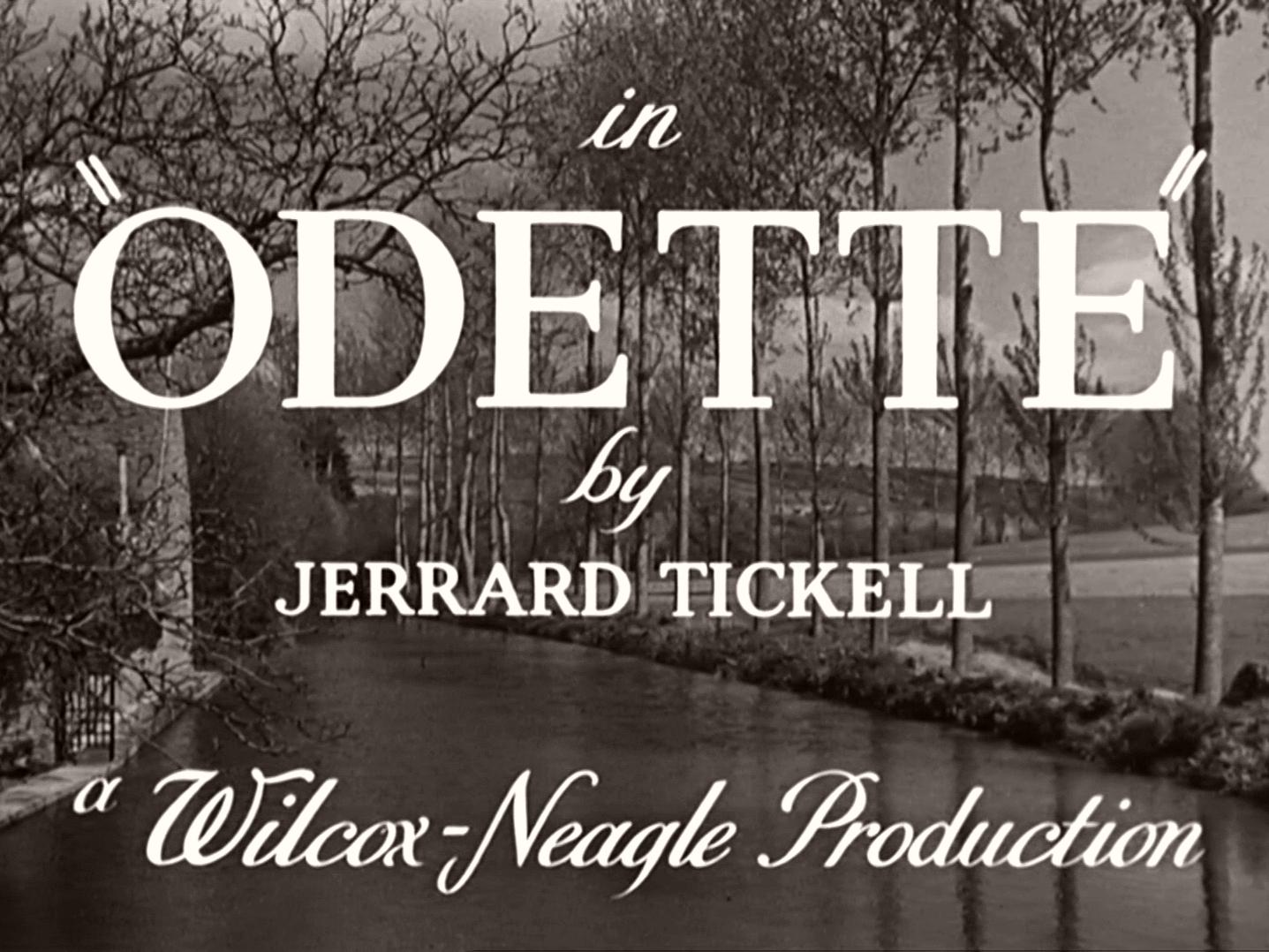 Main title from Odette (1950) (4). By Jerrard Tickell