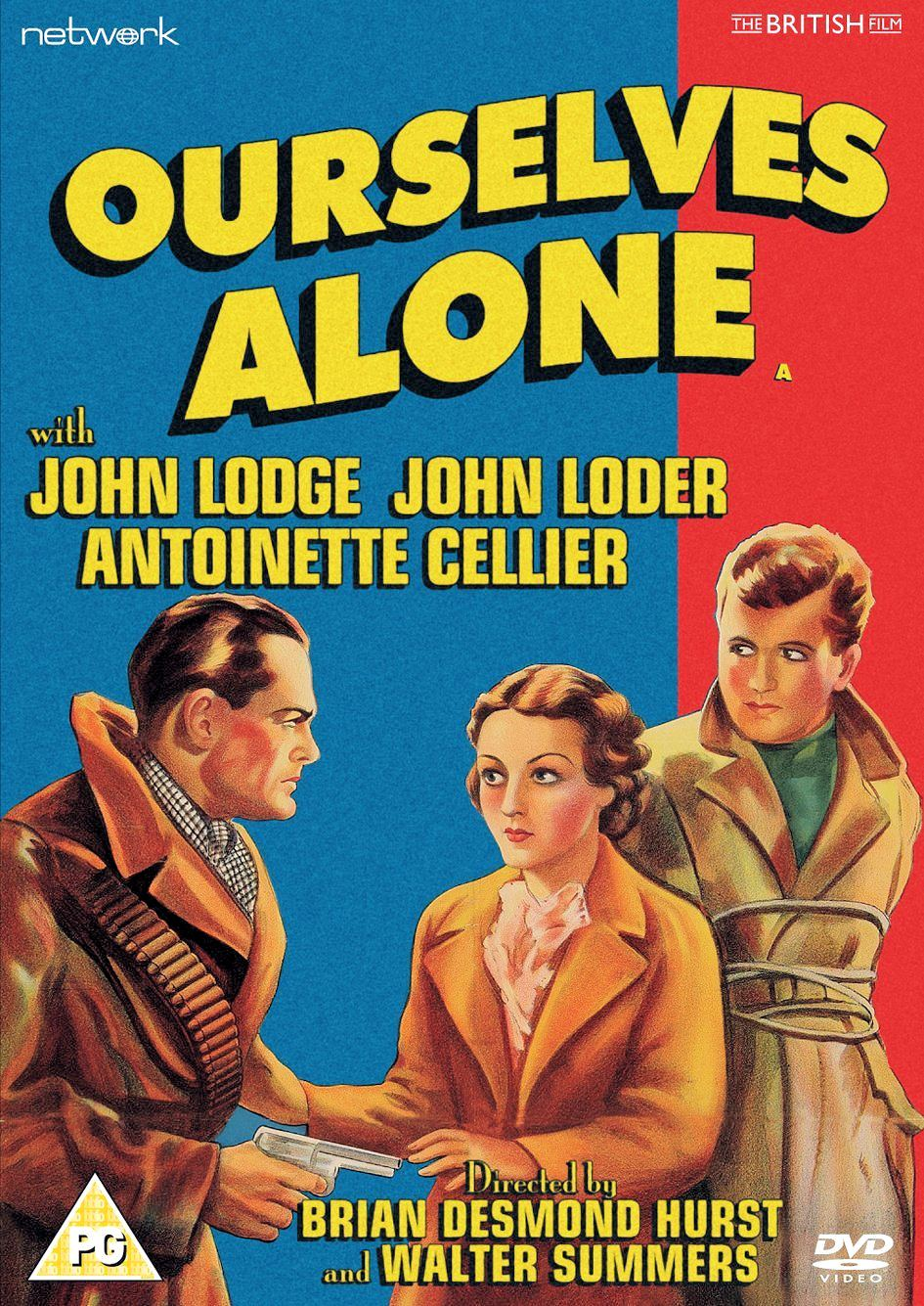 Ourselves Alone DVD from Network and the British Film