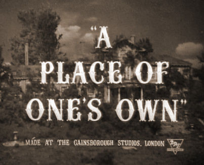 Main title from A Place of One's Own (1945)