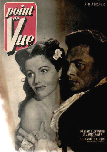 Point de Vue magazine with Margaret Lockwood and  James Mason in The Man in Grey.  6th December, 1945, issue number 38.  (French).  L'homme en Gris.
