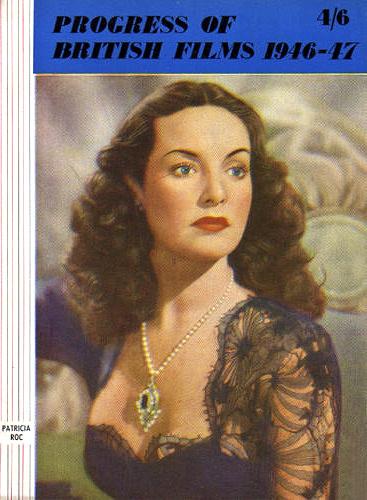 Progress of British Films 1946-47 magazine with Patricia Roc.