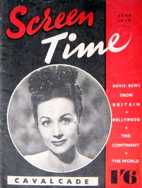 Screen Time magazine with Margaret Lockwood.  Movie news from Britain , Hollywood, the Continent, the world.