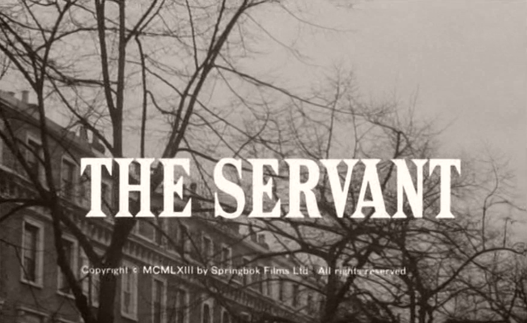 Main title from The Servant (1963) (4)