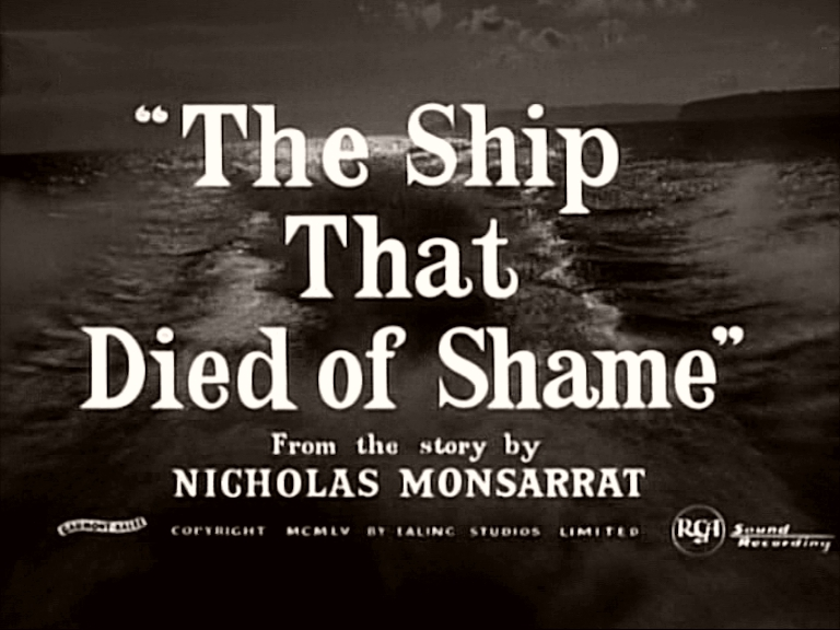Main title from The Ship That Died of Shame (1955)