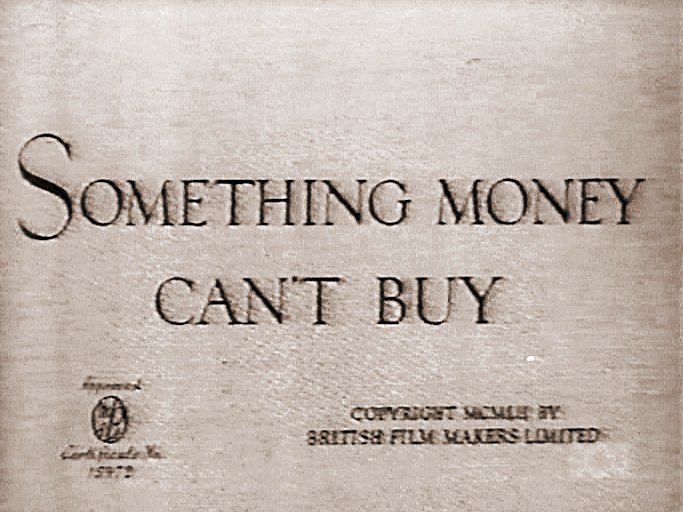 Theme from Something Money Can't Buy (1952).  After World War II a young couple find civilian life difficult and dreary, but finally start a catering and secretarial business.