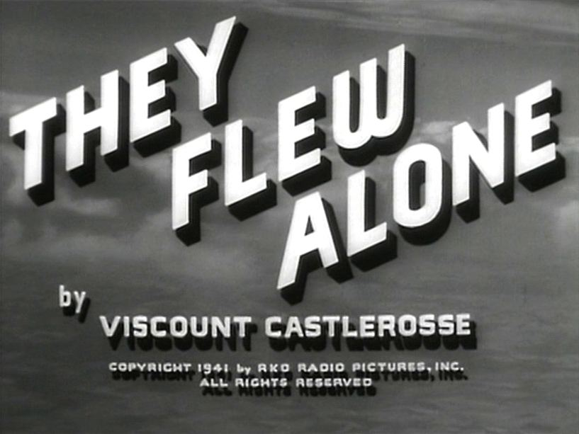 Main title from They Flew Alone (1942)