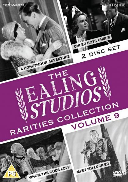 The Ealing Studios Rarities Collection DVD – Volume 9 from Network as part of the British Film collection.  Features A Honeymoon Adventure, Cheer Boys Cheer, Whom the Gods Love, Meet Mr Lucifer.