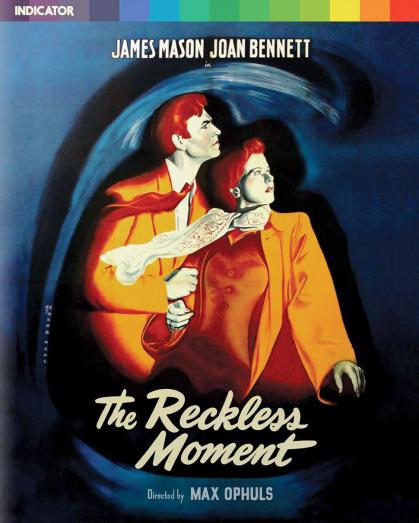 The Reckless Moment Blu-ray cover from Powerhouse.  James Mason Joan Bennett.  Directed by Max Ophuls.  Indicator