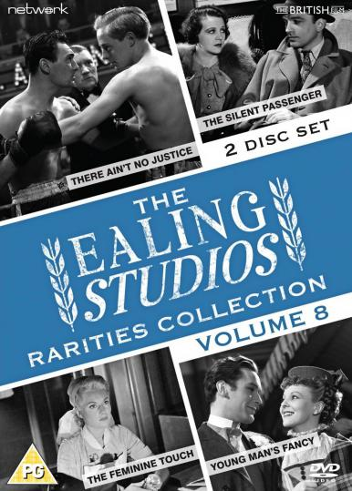 The Ealing Studios Rarities Collection DVD – Volume 8 from Network as part of the British Film collection.  Features There Ain't No Justice, The Silent Passenger, The Feminine Touch, Young Man's Fancy.