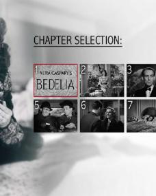 DVD menu from Bedelia (1946) from Screenbound Pictures [2018] featuring Margaret Lockwood, Barry K Barnes and Anne Crawford (2)