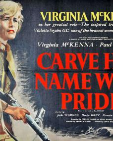 Virginia McKenna (as Violette Szabo) in a poster for Carve Her Name with Pride (1958)