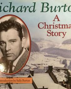 Hardback book of A Christmas Story by Richard Burton, published 1989. With an introduction by Sally Burton