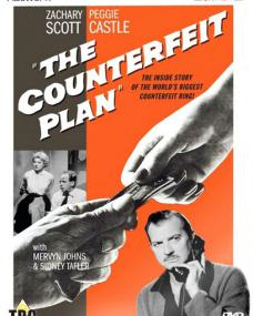 The Counterfeit Plan DVD from Network and The British Film.  Features Zachary Scott as Max Brant.