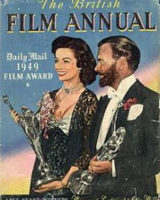 Daily Mail Film Award Annual with Margaret Lockwood and  John Mills.  1949.