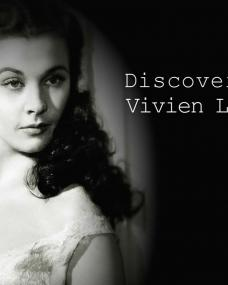 Main title from the 'Discovering: Vivien Leigh' episode of Discovering Film, featuring Vivien Leigh