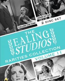 The Ealing Studios Rarities Collection – Volume 11 from Network and The British Film. Features Return to Yesterday, Lorna Doone, Lease of Life and Calling the Tune