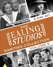 The Ealing Studios Rarities Collection DVD – Volume 5 from Network as part of the British Film collection. Features The House of the Spaniard, The Shiralee, The Ware Case, The Beloved Vagabond